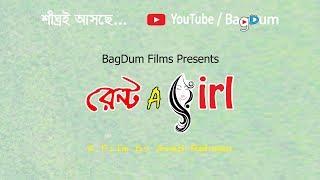 Bangla Short Film - Rent A Girl - Promo - by Asad Rahman