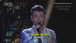 Sam Smith   I'm Not The Only One  Legendado