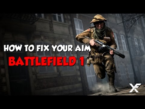 Xxx Mp4 Battlefield 1 Aim Guide How To Fix And Customize Your Aim 3gp Sex