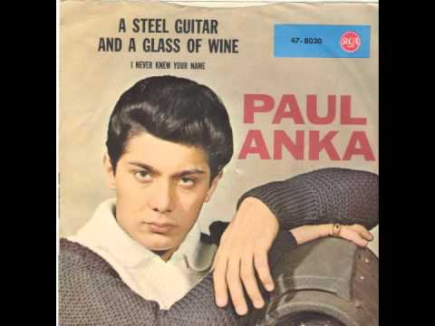 Xxx Mp4 Paul Anka Steel Guitar And A Glass Of Wine 3gp Sex