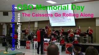 GSO - Camp Howze Reunion - The Caissons Go Rolling Along