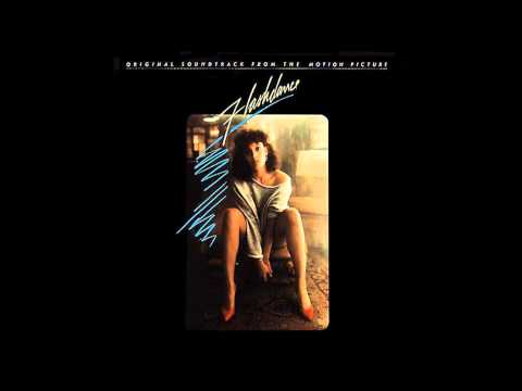 01. Irene Cara Flashdance What A Feeling Original Soundtrack 1983 HQ