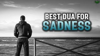 BEST DUA TO READ WHEN YOU FEEL SAD