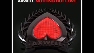 Axwell ft. Errol Reid vs Arty - Nothing But Love Around the World (PH Mashup)