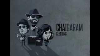 Chai Garam Sessions - Aage bhi jaane na tu (Unplugged Cover)