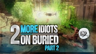 2 MORE Idiots on Buried Part 2 - Astounding Stupidity! - BO2 Zombies