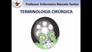 Enfermagem Cirúrgica - Terminologia Cirúrgica