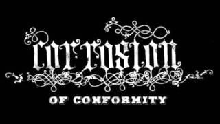 Corrosion Of Conformity  Paranoid Opioid