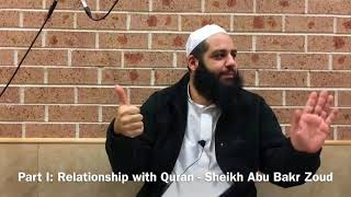 001 The believers 5 relationships with Quran - Sh Abu Bakr Zoud