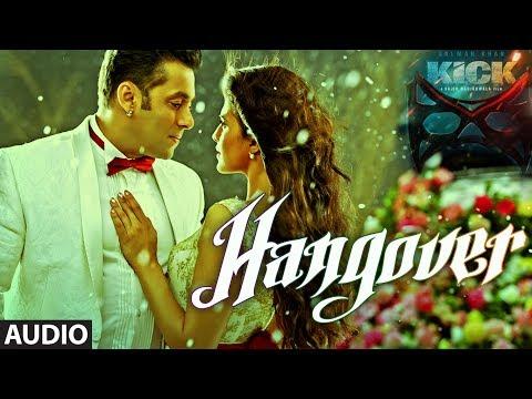 Xxx Mp4 KICK Hangover Full Audio Song Salman Khan Meet Bros Anjjan Shreya Ghoshal 3gp Sex