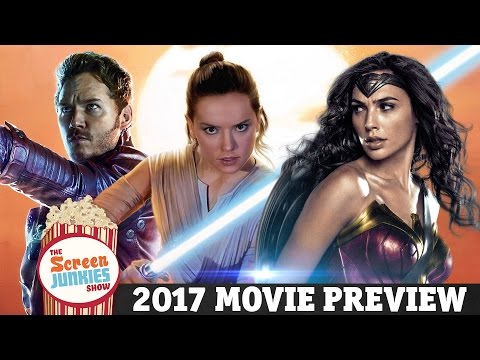 Biggest Movies of 2017 Everything You Need to Know