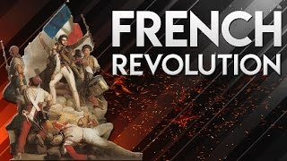 French Revolution - Know everything about it - World History - UPSC/IAS