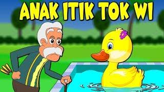 Lagu Kanak Kanak Melayu Malaysia - ANAK ITIK TOK WI