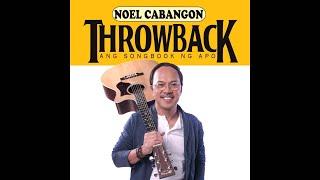 Noel Cabangon - Throwback: Ang Songbook Ng APO (Official Album Preview)