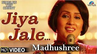 Jiya Jale - Feat : Madhushree | SINGLES TOP CHART- EPISODE 9 |