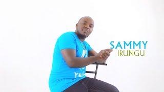 Sammy Irungu Ciira Wakwa Latest Video 2018 (Skiza  8632549 To 811)