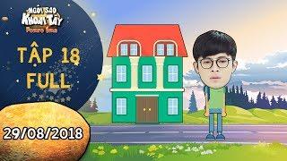 Ngôi sao khoai tây |tập 18 full: Gin Tuấn Kiệt quyết định bỏ đi sau khi hoàn thành kế hoạch của mình
