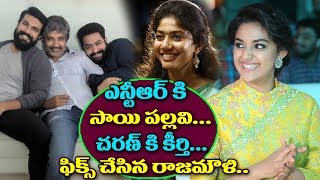 Jr NTR Rajamouli Movie Heroine Fixed   Ram Charan Rajamouli Movie Heroine Fixed   Jr NTR Ram Charan