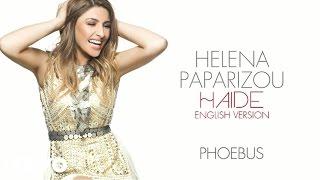 Helena Paparizou - Haide (English Version)