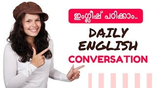 Spoken English Malayalam - Daily Conversations - Part 1