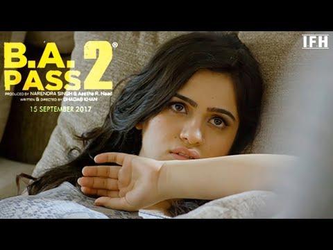 B.A Pass(2) full movie official 2017  Part 1 Hindi/Urdu Audio Movies
