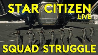 9 MAN SQUADRON STRUGGLE | Star Citizen 2.5 Gameplay | Live Wednesday | (8/31/16)