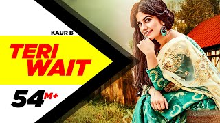 Teri Wait (Full Song) | Kaur B | Parmish Verma | Latest Punjabi Song 2016 | Speed Records