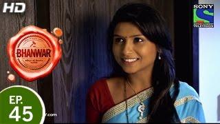 Bhanwar - भंवर - Episode 45 - 10th May 2015