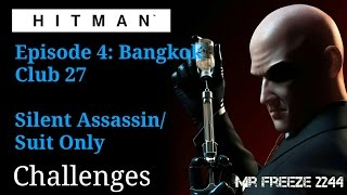 HITMAN - Club 27 - Bangkok - Silent Assassin/Suit Only (8:09)