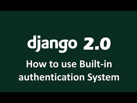 How to use Django Built In Login System | Authentication System