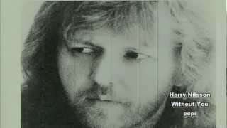 Harry Nilsson Without You (HD)