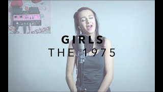 The 1975 - GIRLS - Loop Pedal Cover | Claudia Stark