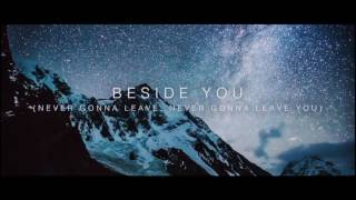 Beside You Official Lyric Video