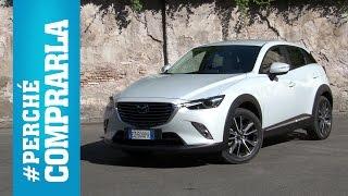 Mazda CX-3 (2015)   Perché comprarla... e perché no