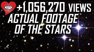 ✅ ACTUAL FOOTAGE OF THE STARS AND PLANETS |