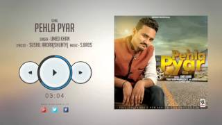 New Punjabi Songs 2016 || PEHLA PYAR || UMED KHAN || Latest Punjabi Songs 2016