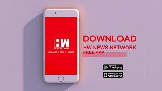 Download the HW News Network free app available on Android and iOS | Link in the description