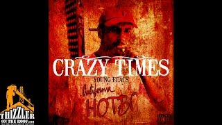 Young Flacs - Crazy Times [Thizzler.com Exclusive]