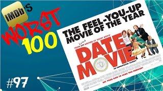 IMDB's Worst 100 Movies: #97 Date Movie (2006)