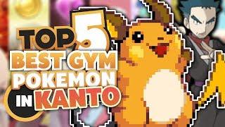 Top 5 Best Gym Leaders Pokemon in Kanto
