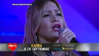 Karina en vivo en Pasion de Sabado 19 5 2018 parte 1