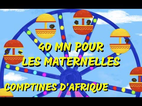 40min de Chansons africaines et Comptines pour maternelles (avec paroles)