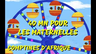 40 mn Comptines africaines de maternelles