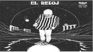 EL RELOJ - Cronología 2 (full album) 1976 (wav)