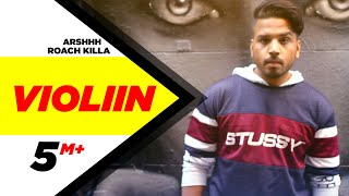 Violiin (Full Song) | Arshhh feat Roach Killa | Jaani | B Praak | Latest Punjabi Song 2016