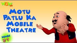 Motu Patlu Ka Mobile Theatre - Motu Patlu in Hindi - 3D Animation Cartoon - As on Nickelodeon