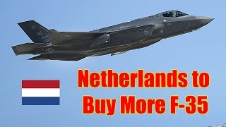 Netherlands to Buy More F-35 Jets for Following NATO Demands