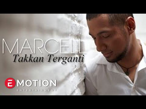 Marcell - Takkan Terganti
