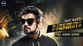 Pabandiyan ( Full Audio Song ) | Gav Masti | Punjabi Song Collection | Speed Records