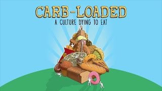 Carb-Loaded: A Culture Dying to Eat
